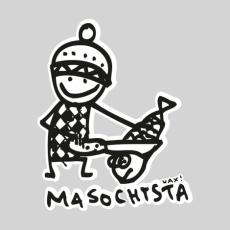 Potisk 523 - MASOCHYSTA