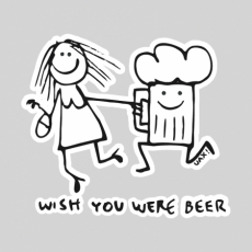 Potisk 1049 - WISH YOU WERE BEER