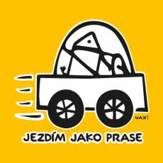 Design 1072 - JEZDÍM JAKO PRASE