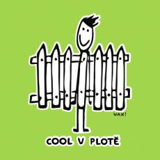 Potisk 1073 - COOL V PLOTĚ