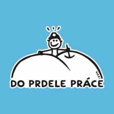 Potisk 1082 - DO PRDELE PRÁCE