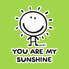 Potisk 1130 - YOU ARE MY SUNSHINE