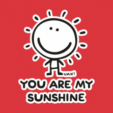 Potisk 1130 - YOU ARE MY SUNSHINE