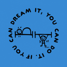 Potisk 1133 - IF YOU CAN DREAM IT