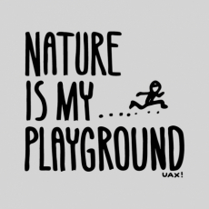 Potisk 1160 - NATURE IS MY PLAYGROUND