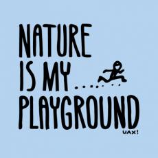 Potisk 1160 - NATURE IS MY PLAYGROUND