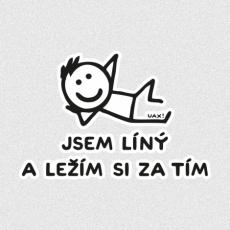 Design 1217 - JSEM LÍNÝ A LEŽÍM SI ZA TÍM