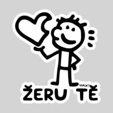 Potisk 1244 - ŽERU TĚ