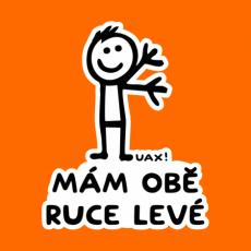 Design 1248 - MÁM OBĚ RUCE LEVÉ