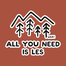 Potisk 1279 - ALL YOU NEED IS LES