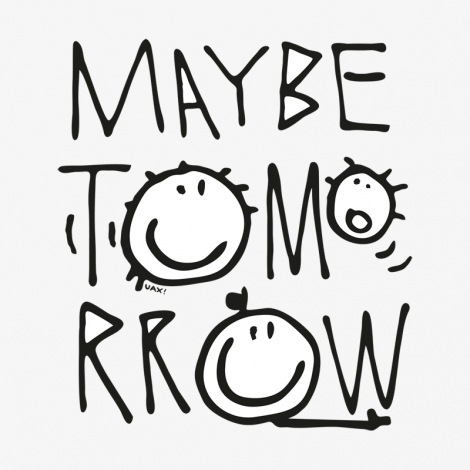 Design 1001 - MAYBE TOMORROW