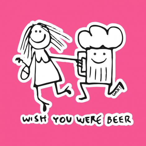 Potisk 1049 - WISH YOU WERE BEER