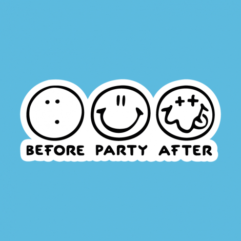 Potisk 1120 - BEFORE PARTY AFTER