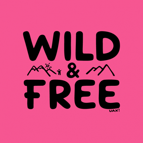 Potisk 1161 - WILD AND FREE