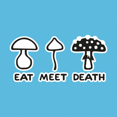 Potisk 1177 - EAT MEET DEATH