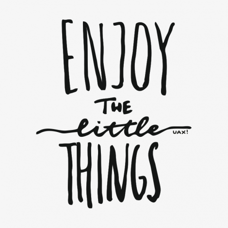 Design 1222 - ENJOY THE LITTLE THINGS