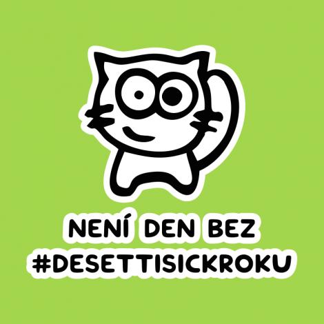 Design 1318 - NENÍ DEN BEZ DESETTISICKROKU